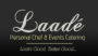 Laad Personal Chef & Events Catering